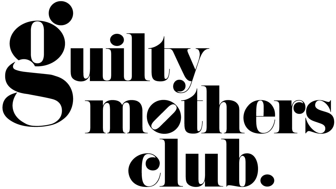 Guilty Mothers Club