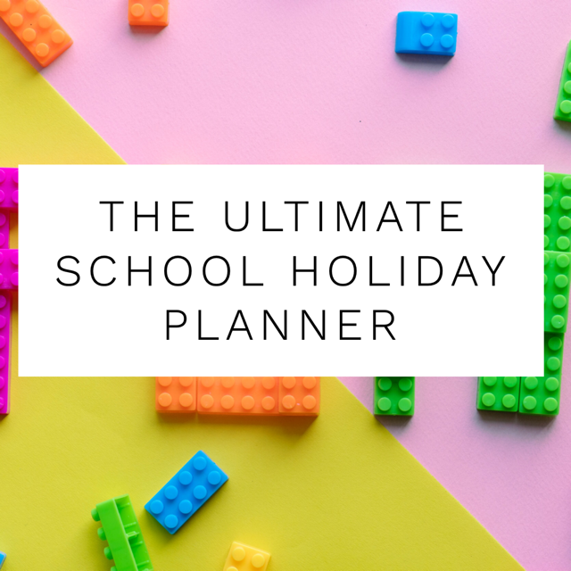 Ultimate school holiday planner